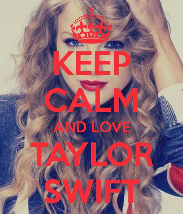 Keep calm and love Taylor Swift (13)