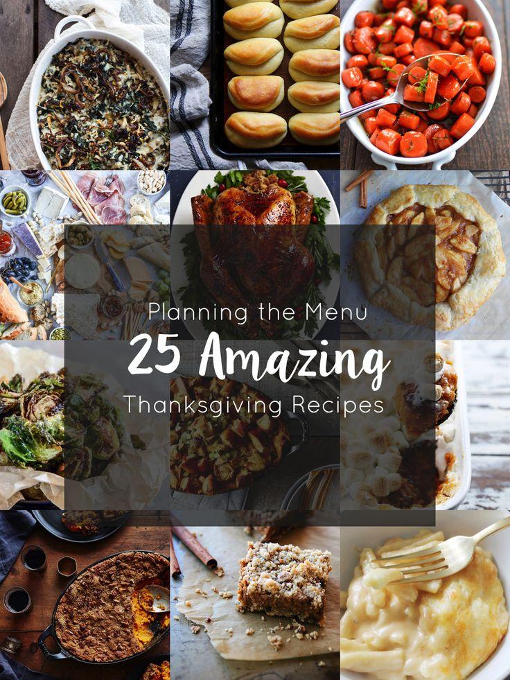 Planning a Thanksgiving Menu: 25 Amazing Recipes
