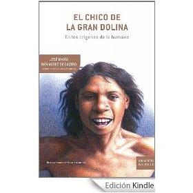 El chico de la Gran Dolina: En los orígenes de lo humano (Drakontos Bolsillo)
