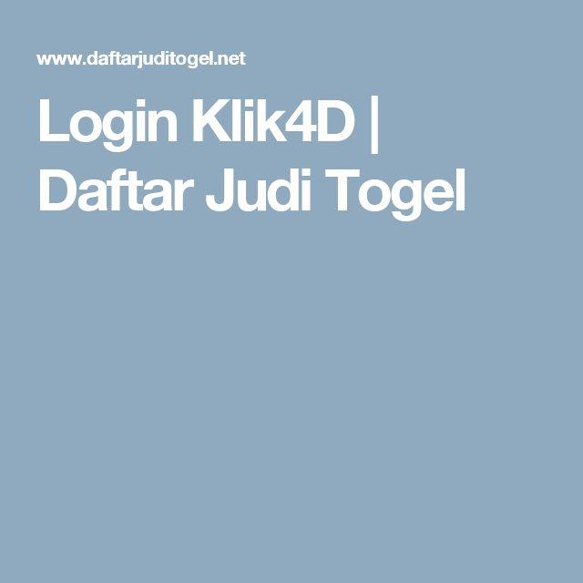 Login Klik4D   Daftar Judi Togel