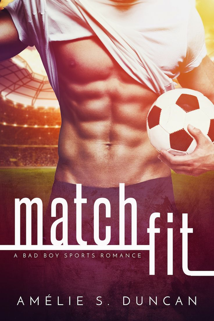 Match Fit By Am�lie S Duncan  Release Date October 11th, 2016  Genres