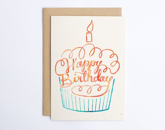 Happy Birthday Cupcake - Cute Happy Birthday Card - Cupcake Card - Pretty Happy Birthday - Hand Lettered Card - Watercolor Birthday/C-194