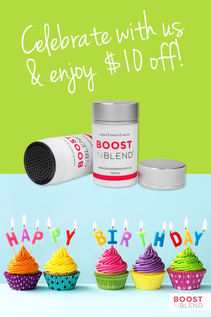 IT'S OUR BIRTHDAY and we've got a present for YOU! $10 OFF all 22g bottles of #boostnblend #femalehairloss #femalehairlosssolutions #thinninghair