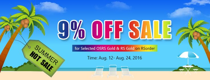 """RSorder Hot Sale: 9% off to buy seleceted #rsgold and #osrsgold on rsorder.com Code """"9OSRS"""" can be used to buy 9% off 60M OSRS gold on http://www.rsorder.com/old-school-rs-gold.  Code """"9RSGP"""" can be used to buy 9% off 300M RS gold on http://www.rsorder.com/rs-gold.  Time: Aug. 12 - Aug.15"""