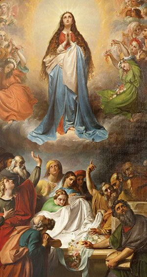 15 August Feast of the Assumption of Our Blessed Lady  A Celebration of Church Tradition