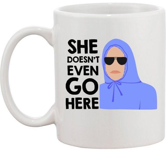 She Doesn't Even Go Here! http://shop.nylon.com/collections/whats-new/products/she-doesnt-even-go-here #mug #coffee #meangirls #nylonshop