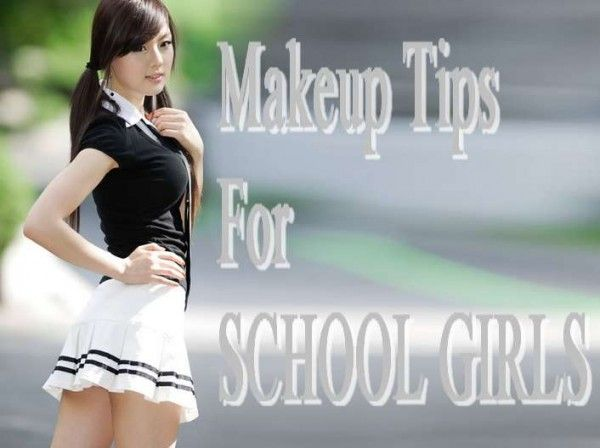 Makeup Tips For SCHOOL GIRLS-