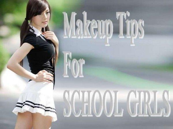 Makeup Tips For SCHOOL GIRLS-