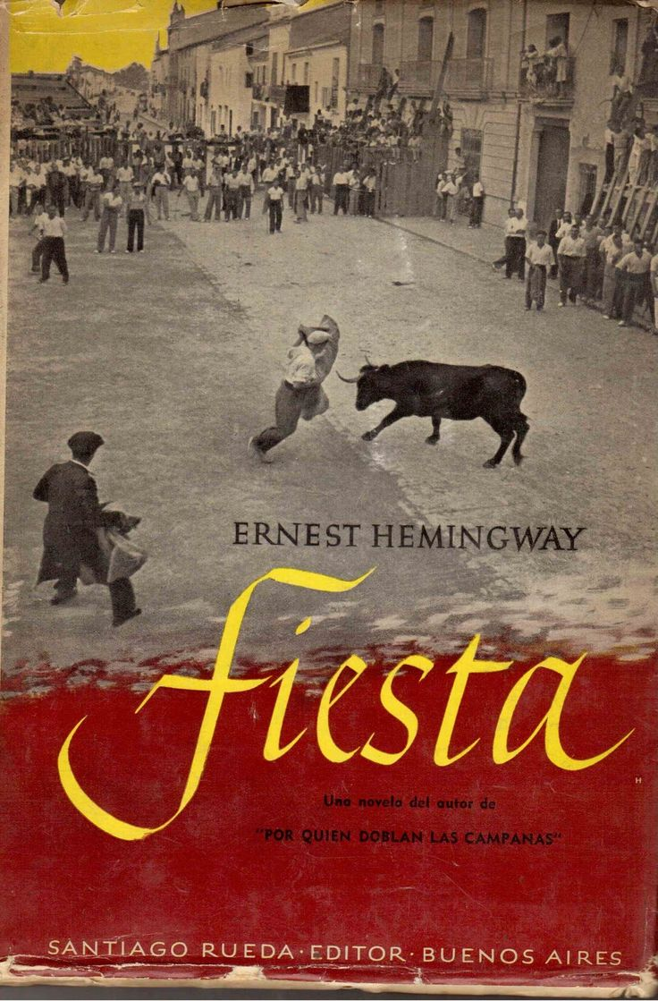 "Image result for ""Fiesta"", By Ernest Hemingway"