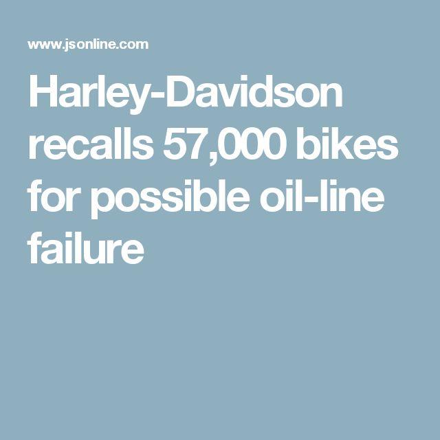 Harley-Davidson recalls 57,000 bikes for possible oil-line failure