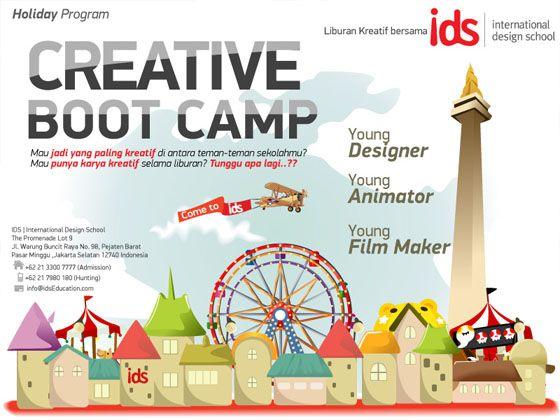 """Mau jadi yang paling kreatif di antara teman-temanmu? Mau jadi Designer? Animator? FilmMaker? Yuk, ikut program """"Creative Boot Camp"""" di IDS   International Design School, Pejaten - Jakarta Selatan. Info: 021-7980180 / 085697715636.  www.idseducation.com"""