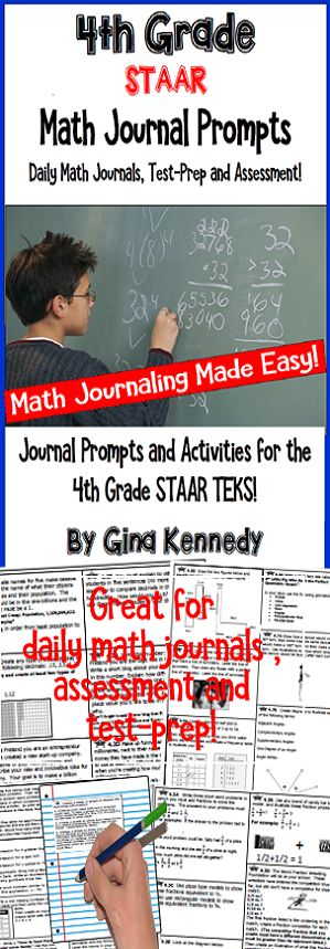 Math Journals Made Easy! With this product, you'll find daily reproducible math journal prompts and activities directly tied to the 4th grade STAAR TEKS. Fun, challenging activities that force students to think critically about the standards! The math journal activities provide a wonderful addition to your daily journal routine or your interactive math journals. $