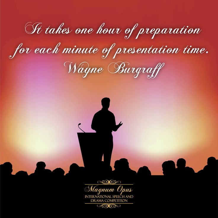 It takes one hour of #preparation for each minute of #presentation time. – Wayne Burgraff #quote