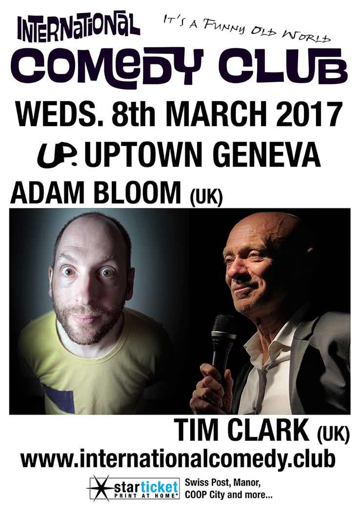 INTERNATIONAL COMEDY CLUB: ADAM BLOOM AND TIM CLARK, Geneva, 8 March 2017