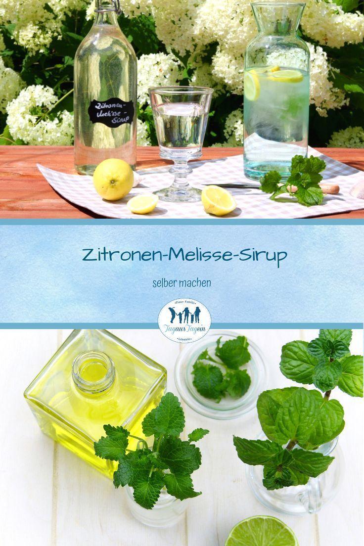 Zitronenmelisse Sirup Selber Machen Sirup Selber Machen Zitronenmelisse Und Sirup