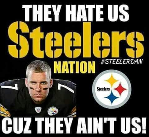 WHY ALL THE HATE GOING ON LOVE MY STEELERS, GREAT WIN TONIGHT BROWN TWO, WILLIAMS TWO OH LORDY LETS KEEP IT UP