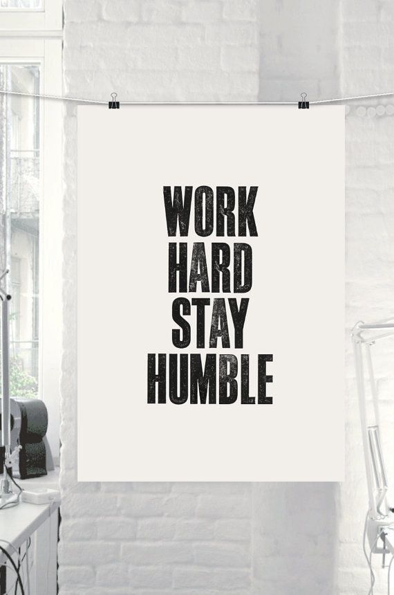 "Inspirational Quote Motivational Print ""Work Hard Stay Humble"" Black & White Subway Art Style Typography Print Wall Decor DIGITAL DOWNLOAD on Etsy, $9.00"