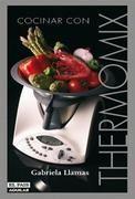 Descargar Cocinar con Thermomix - Gabriela Llamas - PDF - IPAD - ESPAÑOL - HQ