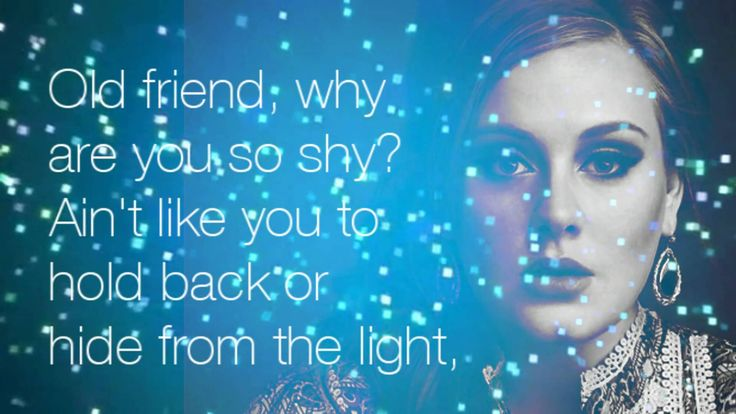 Adele - Someone Like You (Lyrics)  I heard that your dreams came true - that she gave you things I didn't give to you