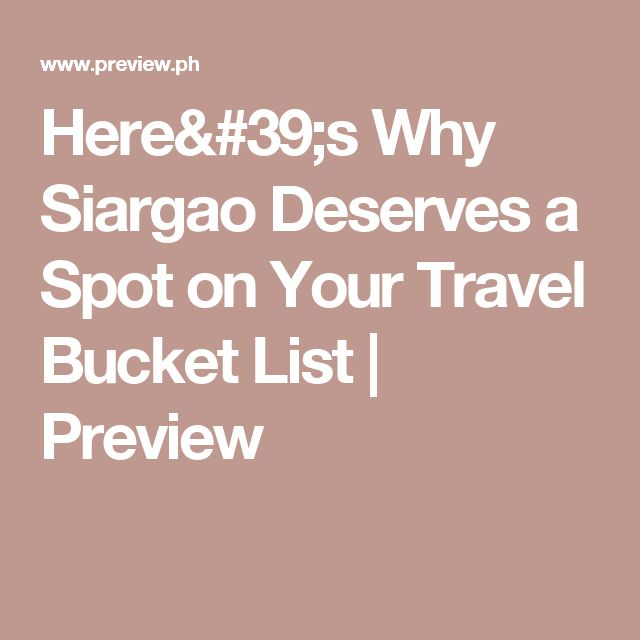 Here's Why Siargao Deserves a Spot on Your Travel Bucket List | Preview