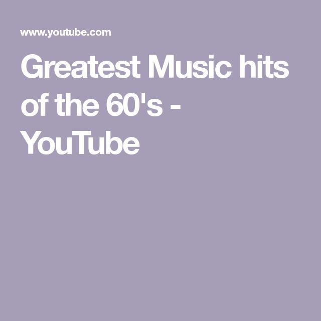 Greatest Music hits of the 60's - YouTube