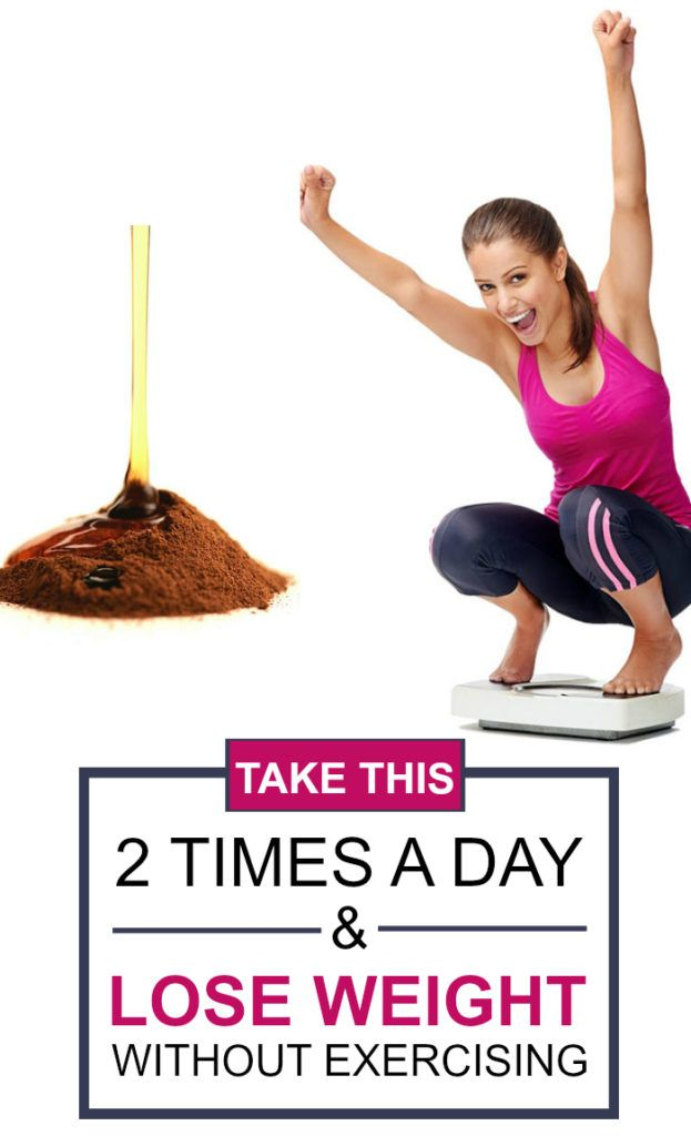 Take This 2 Times A Day And Lose Weight Without Exercising!