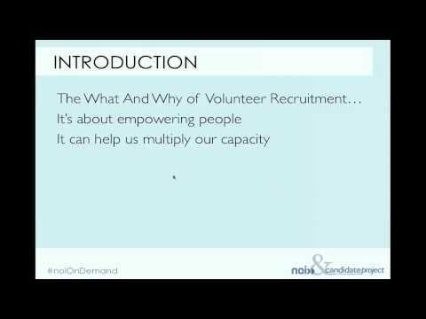 Volunteer Recruitment and Capacity Planning; The What and Why of Volunteer Recruitment