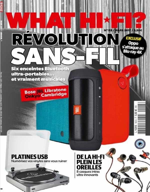 What Hi-Fi France N153 - Mars 2017 French | 100 pages | True PDF | 28 MB Référence mondiale, présent dans 23 pays, WHAT HIFI est LE magazine le plus co