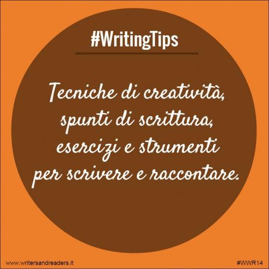 Tecniche di creatività, spunti di scrittura, esercizi e strumenti per scrivere e raccontare.