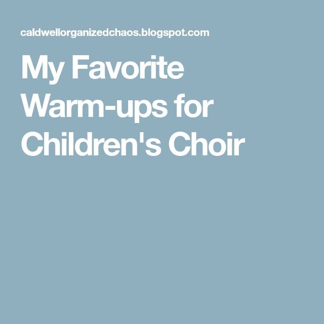 My Favorite Warm-ups for Children's Choir
