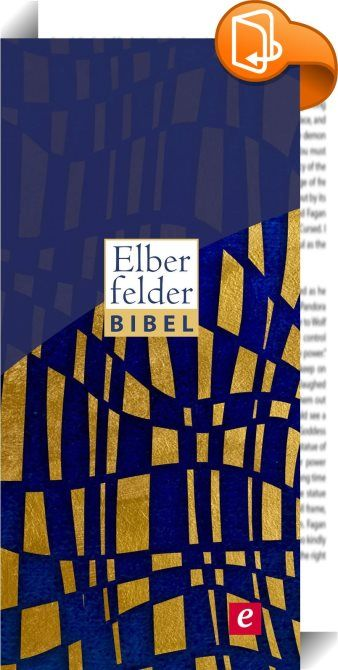 Elberfelder Bibel - Altes und Neues Testament    :  Die Elberfelder Bibel gilt vielen als die exakteste deutsche Bibelübersetzung. Mit ihr kommt man so nah wie überhaupt nur möglich an die hebräischen und griechischen Grundtexte heran.   Das betrifft nicht nur die Wortwahl, sondern auch den Satzbau und die sprachliche Struktur. Begriffe, die in den Grundtexten gleich lauten, werden auch im Deutschen, soweit es geht, gleichlautend wiedergegeben. Dadurch ist die Elberfelder Bibel ein her...
