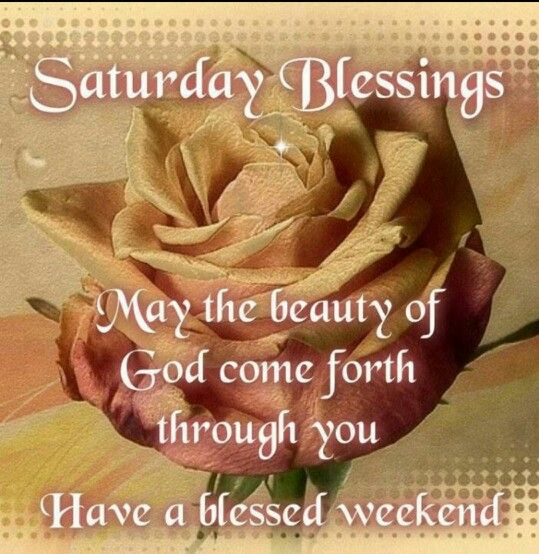 Saturday Night Quotes And Images: 67 Best Saturday Blessings Images On Pinterest
