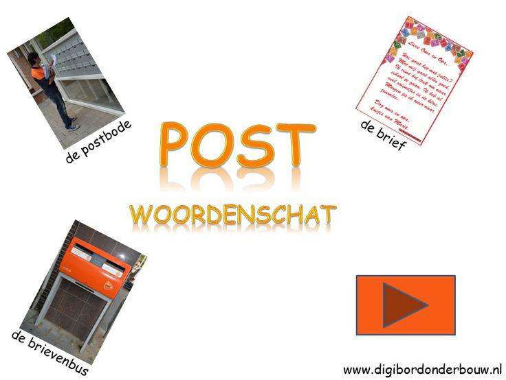 Woordenschat Post voor op het digibord. Ook om uit te printen.http://digibordonderbouw.nl/index.php/taal1/woordenschat