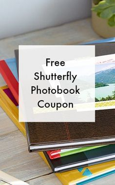 Free Shutterfly photobook coupon - save your memories and just pay shipping - available for a limited time.