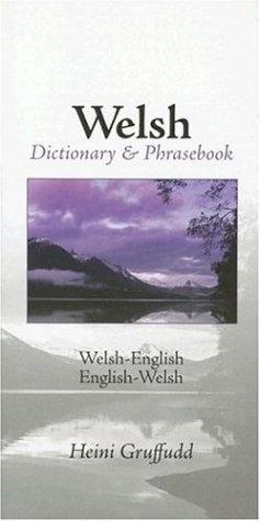 Welsh-English/English-Welsh Dictionary & Phrasebook by Heini Gruffudd