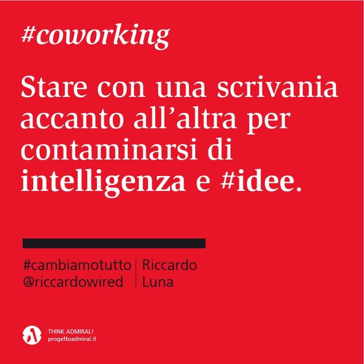 Stare con una scrivania accanto all'altra per contaminarsi di #intelligenza e #idee. #cambiamotutto    http://www.cambiamotutto.it/  http://www.progettoadmiral.it/