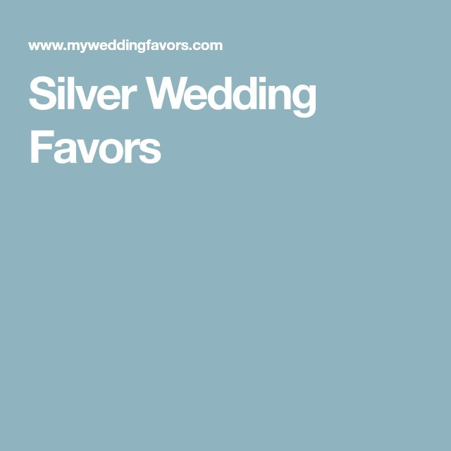 Silver Wedding Favors