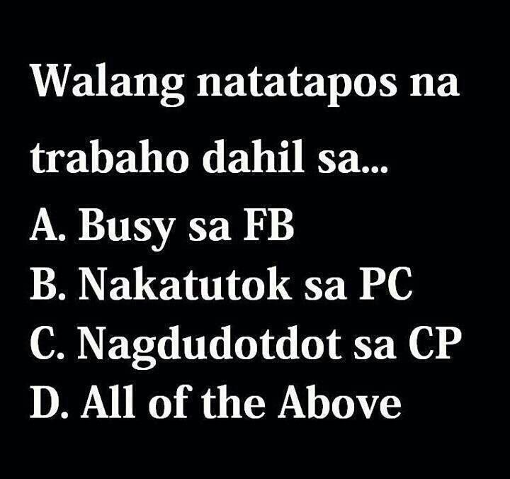 Walang Natatapos Na Trabaho Dahil Sa Quotes Tagalog Quotes