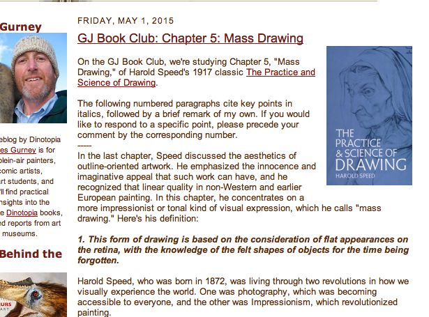 "FRIDAY, MAY 1, 2015   Click on the image to go to the post and comments for GJ Book Club: Chapter 5: ""Mass Drawing,"" of Harold Speed's 1917 classic The Practice and Science of Drawing."