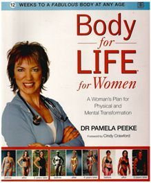 Body for Life for Women - Dr Pamela Peeke