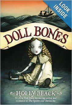 Doll Bones: Super middle-grade fiction story of friendship and the perils of growing up disguised as a creepy haunted doll tale. And there's a quest!