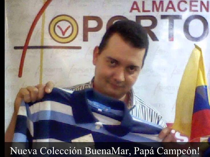 BuenaMar, Moda Masculina Para Papás Campeones, HECHO EN COLOMBIA