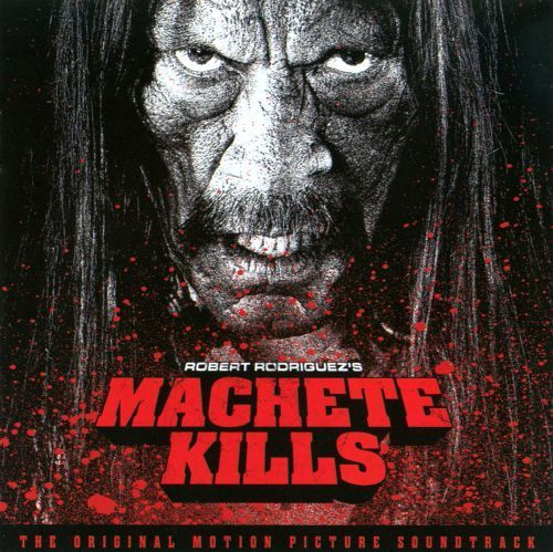 Machete Kills [Original Motion Picture Soundtrack] [CD]
