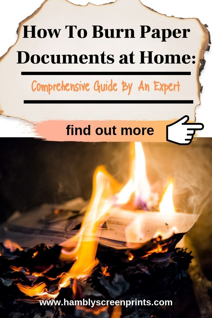 How To Burn Paper Documents At Home Comprehensive Guide By An Expert Burnt Paper Burns Screen Printed Tshirts