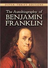 偉大なベンジャミン・フランクリンの「フランクリン自伝」は大ベストセラーとなり今も読み継がれている。