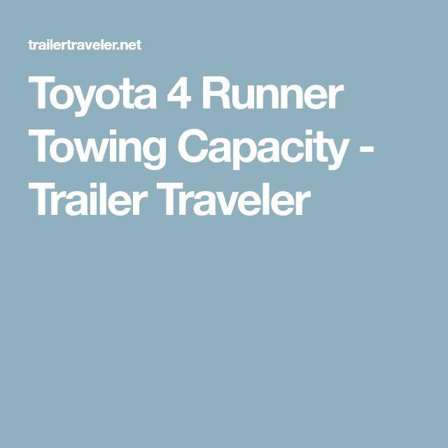 Toyota 4 Runner Towing Capacity - Trailer Traveler