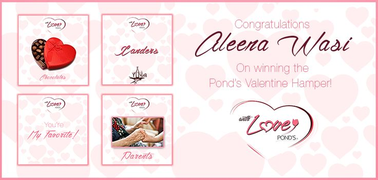 Congratulations Aleena Wasi on winning the Pond's Valentine Hamper!! :D Please send in your details to pondscustomercare@gmail.com.