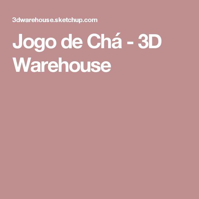 Jogo de Chá  - 3D Warehouse