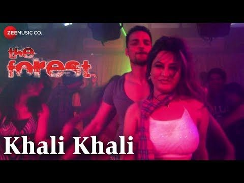 Khali Khali   The Forest   Rajneesh Duggal Sayali Bhagat Amit & Anaya   Vijay Verma & Anaya