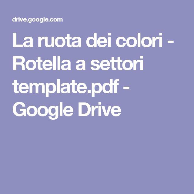 La ruota dei colori - Rotella a settori template.pdf - Google Drive